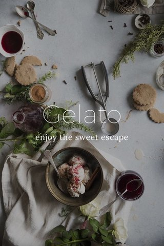 Gelato enjoy the sweet escape