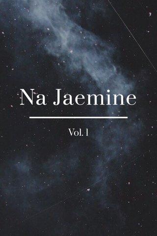 Na Jaemine Vol. 1