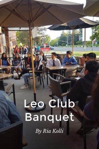 Leo Club Banquet By Ria Kolli