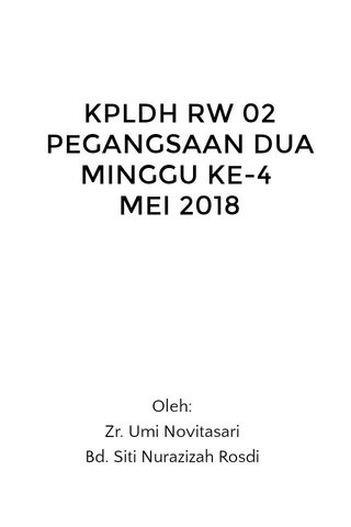 KPLDH RW 02 PEGANGSAAN DUA MINGGU KE-4 MEI 2018
