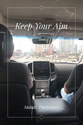 Keep Your Aim Makati, Philippines