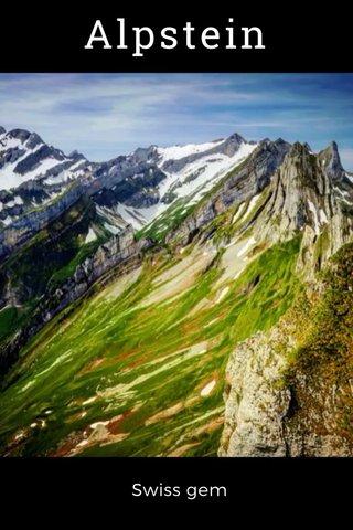 Alpstein Swiss gem