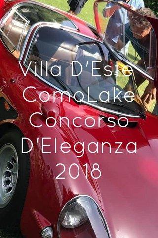 Villa D'Este ComoLake Concorso D'Eleganza 2018