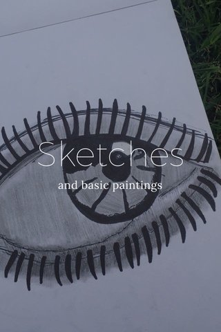 Sketches and basic paintings