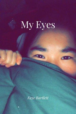 My Eyes Faye Bartlett