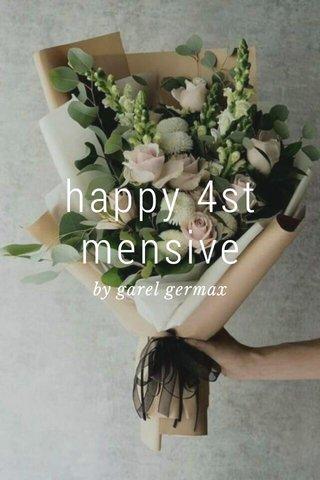 happy 4st mensive by garel germax