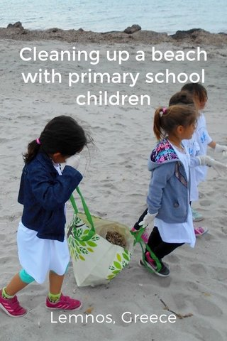 Lemnos, Greece Cleaning up a beach with primary school children