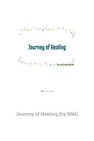 Journey of Healing (by RNA)