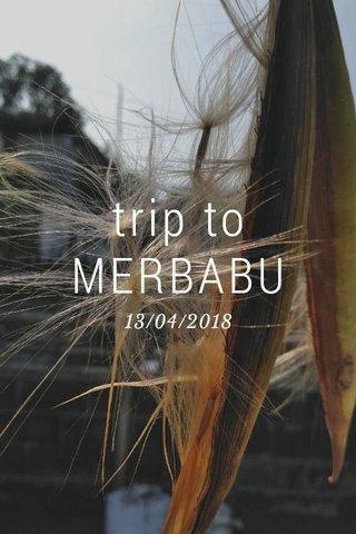 trip to MERBABU 13/04/2018