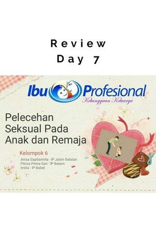 Review Day 7 Saatnya PRESENTASI