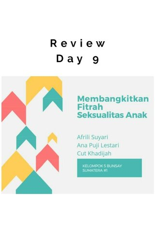 Review Day 9