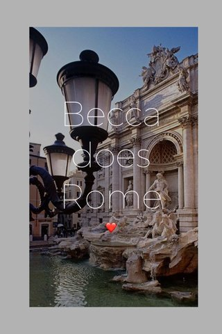 Becca does Rome ❤️