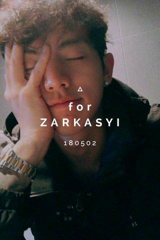 for ZARKASYI 180502