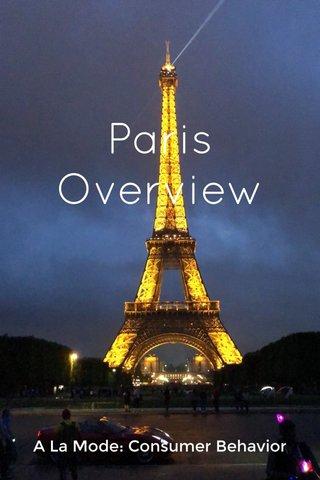 Paris Overview A La Mode: Consumer Behavior