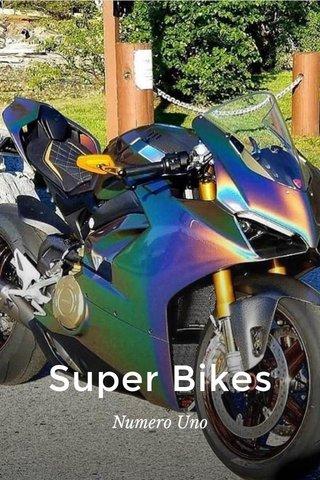 Super Bikes Numero Uno