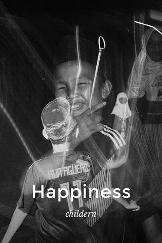 Happiness childern