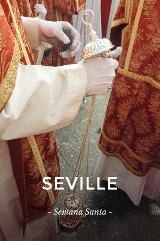 SEVILLE - Semana Santa -