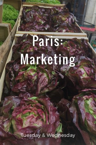 Paris: Marketing Tuesday & Wednesday