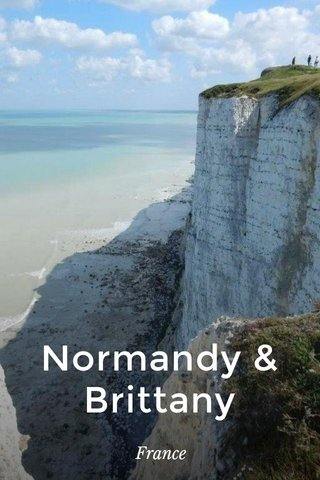 Normandy & Brittany France