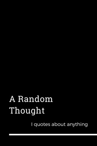 A Random Thought