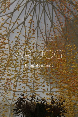 ARTJOG Enlightenment