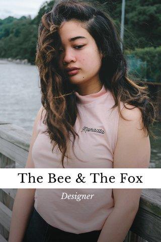 The Bee & The Fox Designer