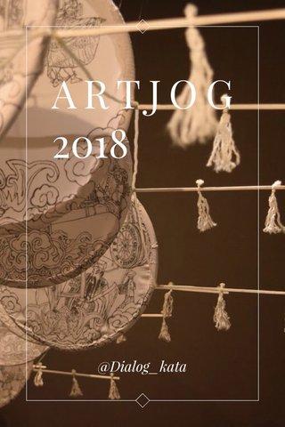 ARTJOG 2018 @Dialog_kata
