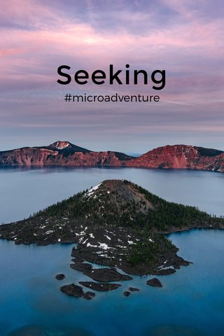 Seeking #microadventure