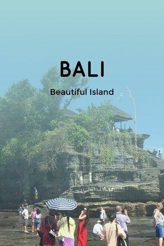 BALI Beautiful Island