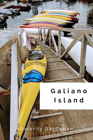 Galiano Island Sorority DayCation