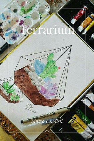 Terrarium Sintya Landisti