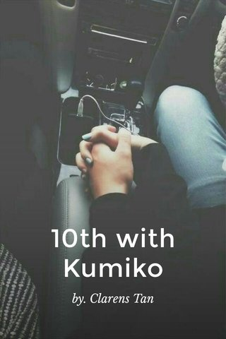 10th with Kumiko by. Clarens Tan