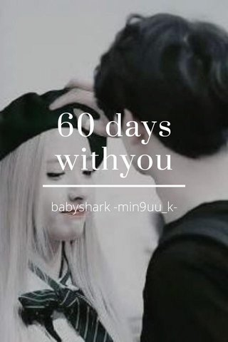 60 days withyou babyshark -min9uu_k-