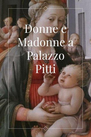Donne e Madonne a Palazzo Pitti