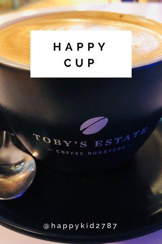 HAPPY CUP @happykid2787
