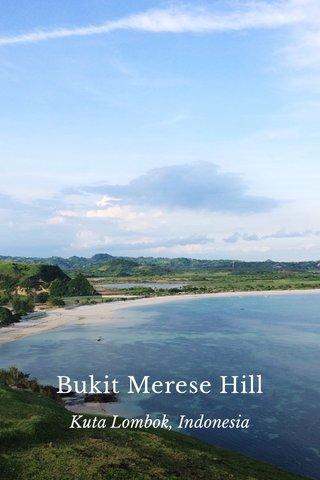 Bukit Merese Hill Kuta Lombok, Indonesia