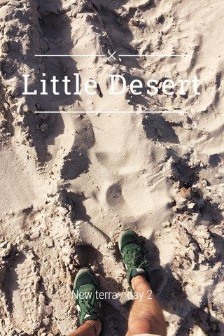 Little Desert New terra / day 2