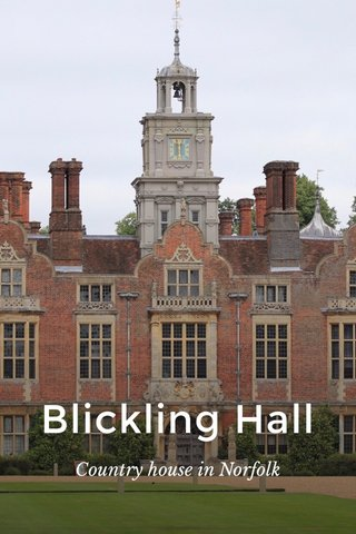 Blickling Hall Country house in Norfolk