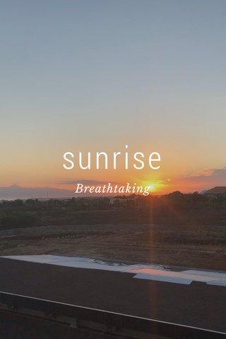 sunrise Breathtaking