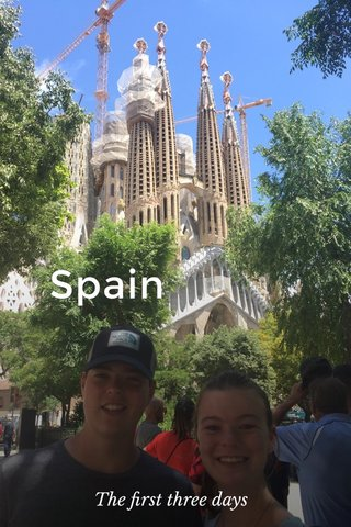 Spain The first three days