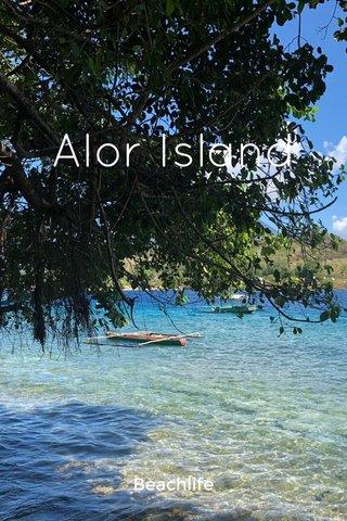 Alor Island Beachlife