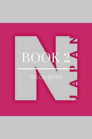 BOOK 2 NYLON JAPAN