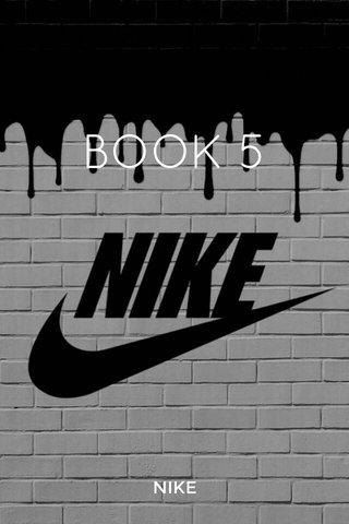 BOOK 5 NIKE