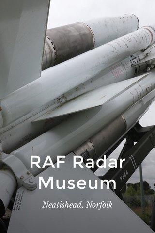 RAF Radar Museum Neatishead, Norfolk
