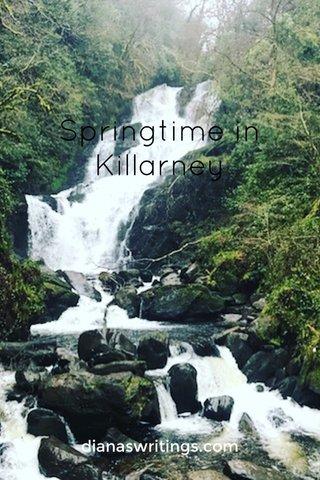 Springtime in Killarney dianaswritings.com