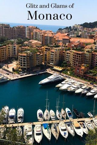 Monaco Glitz and Glams of