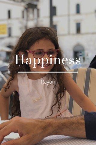 Happiness Rayan