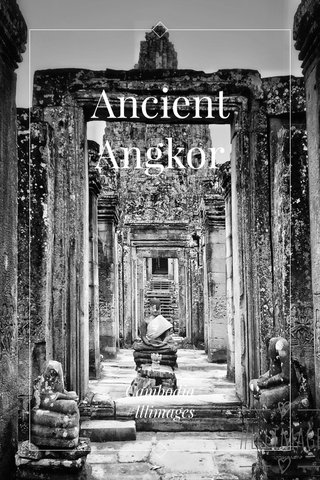Ancient Angkor Cambodia #lllimages