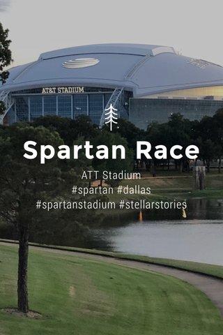 Spartan Race ATT Stadium #spartan #dallas #spartanstadium #stellarstories