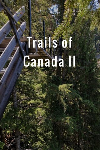 Trails of Canada II